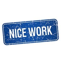 Nice work blue square grunge textured isolated vector