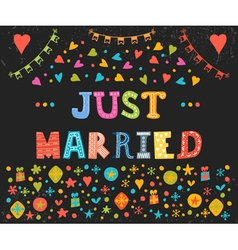 Just married cute greeting card with decorative vector