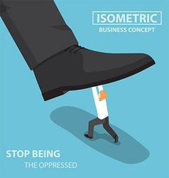 Isometric businessman fight against giant foot vector