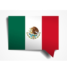 Mexico flag paper 3d realistic speech bubble on vector