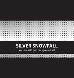 Circle pattern set silver snowfall seamless vector