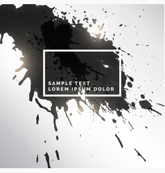 Black ink splatter grungy background vector