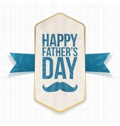 Happy fathers day textile poster with ribbon vector