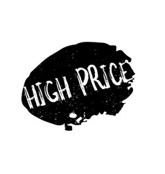 High price rubber stamp vector