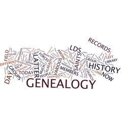 Latter day saint genealogy text background word vector