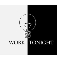 work tonight vector image vector image