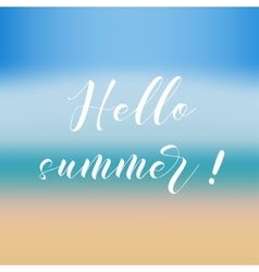 Brush lettering compositionPhrase Hello Summer vector image vector image