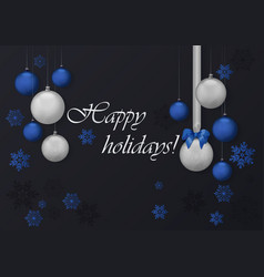 happy holidays greeting card with blue and chrome vector image vector image
