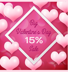 big valentines day sale 15 percent discounts with vector image