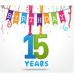 15 years birthday celebration greeting card design vector
