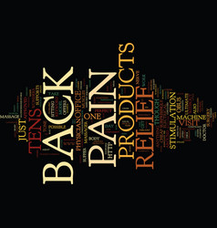 Z back pain relief products text background word vector