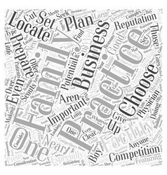 Choosing a family practice facility word cloud vector