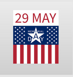 Memorial day background date 29 may and usa flag vector