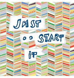 Motivational card with start it words - retro vector