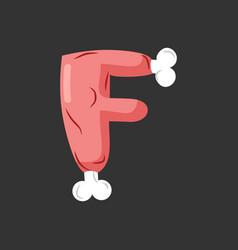 Letter f meat font pork and bone alphabet sign vector