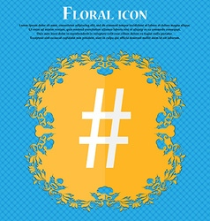 Hash tag icon floral flat design on a blue vector