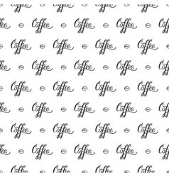 seamless pattern with handrawn lettering Coffee vector image vector image