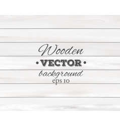 Wooden background Wood texture vector image vector image