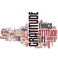 Attitude of gratitude text background word cloud vector