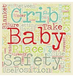 Baby cribs safety is key text background wordcloud vector