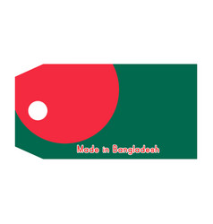 Bangladesh flag on price tag with word made in vector