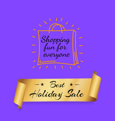 Shopping fun for everyone best offer gold label vector