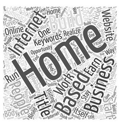 Home Based Internet Businesses Word Cloud Concept vector image vector image