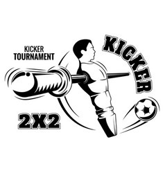 Table football emblem the kicker is a poster vector