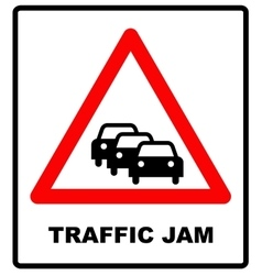 Road sign warning traffic congestion on white vector