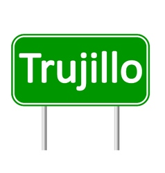 Trujillo road sign vector