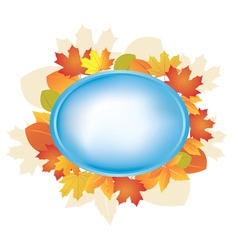Blue oval frame with autumn leaves vector