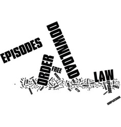 Law and order episodes text background word cloud vector