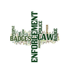 Law enforcement badges text background word cloud vector