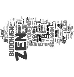Zen and you text background word cloud concept vector