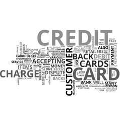 When credit cards are disputed text word cloud vector