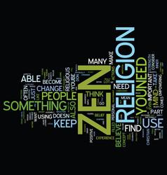 zen beliefs text background word cloud concept vector image