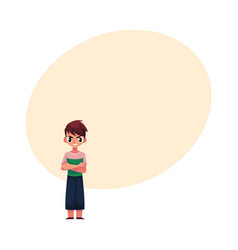 Frowning angry little boy standing with arms vector