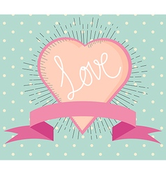 love heart vintage style with hand writing love vector image