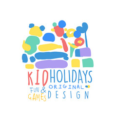 kid holidays fun and games logo template original vector image