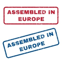 Assembled in europe rubber stamps vector