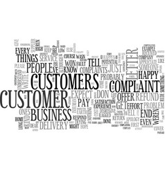 When customers complain text word cloud concept vector