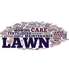 Lawn care maintenance for mere mortals text vector