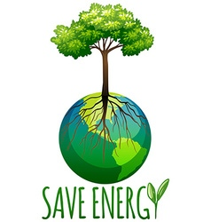 Save energy theme with earth and tree vector image vector image