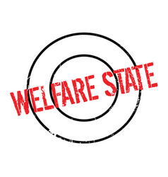 Welfare state rubber stamp vector