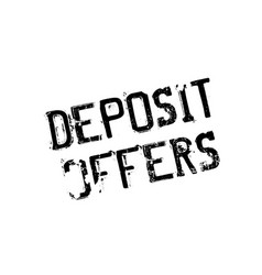Deposit offers rubber stamp vector