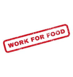Work For Food Rubber Stamp vector image vector image