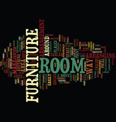 Attractive arrangement of your furniture enhances vector