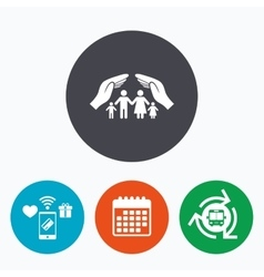 Family life insurance sign icon Hands protect vector image