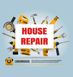 house repair tools poster vector image vector image