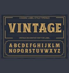 vintage label font cognac label style vector image vector image